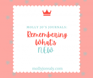 Molly Jo's Journals: Remembering What's New