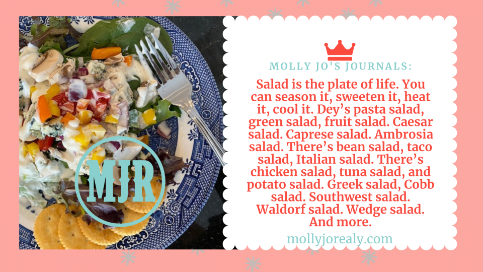 Molly Jo's Journals: Life is Like a Salad