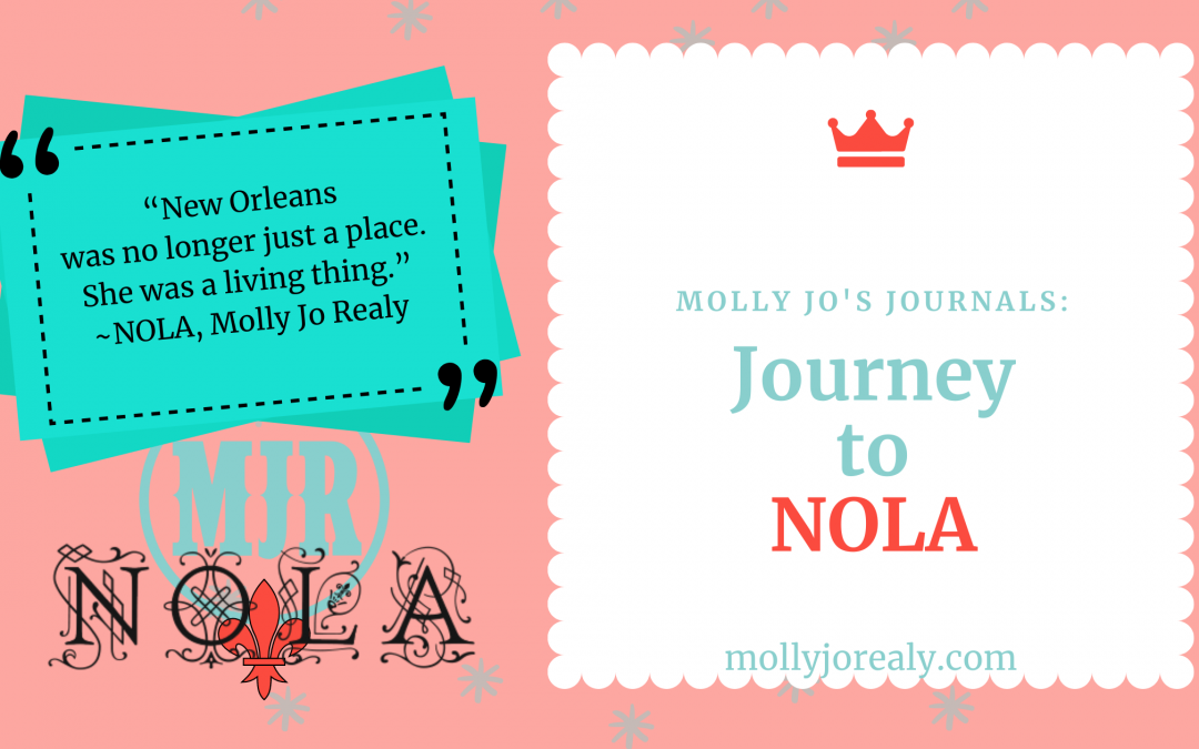Molly Jo's Journals: Journey to NOLA
