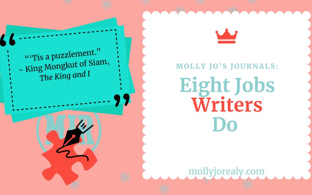 Eight Jobs Writers Do