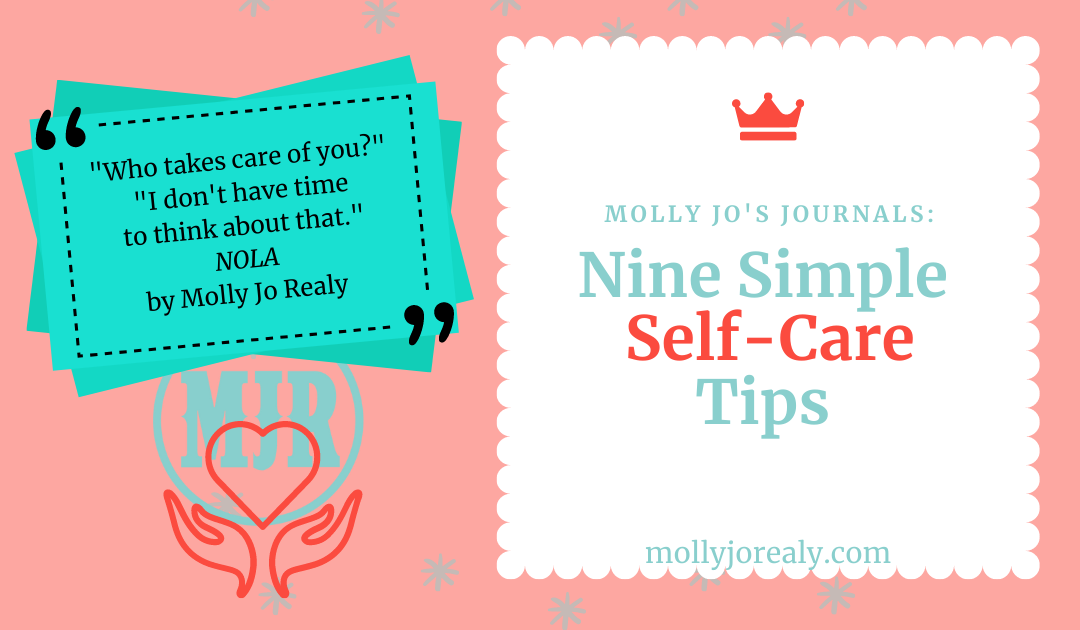 Molly Jo's Journals: Nine Simple Self-Care Tips