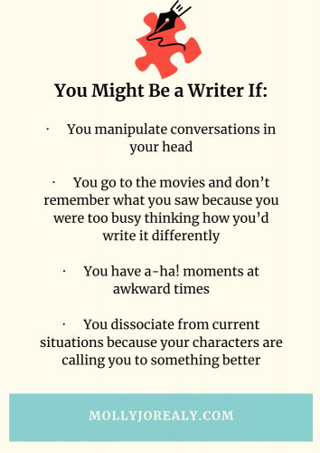 Molly Jo's Journals: You Might Be a Writer If